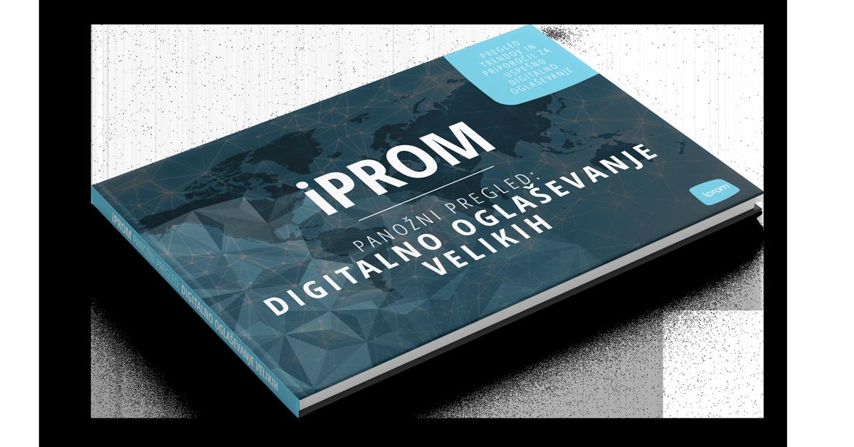 iPROM panožni pregled: digitalno oglaševanje velikih