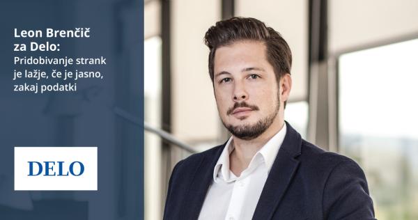 Leon Brenčič za Delo: Pridobivanje strank je lažje, če je jasno, zakaj podatki - iPROM - Novice