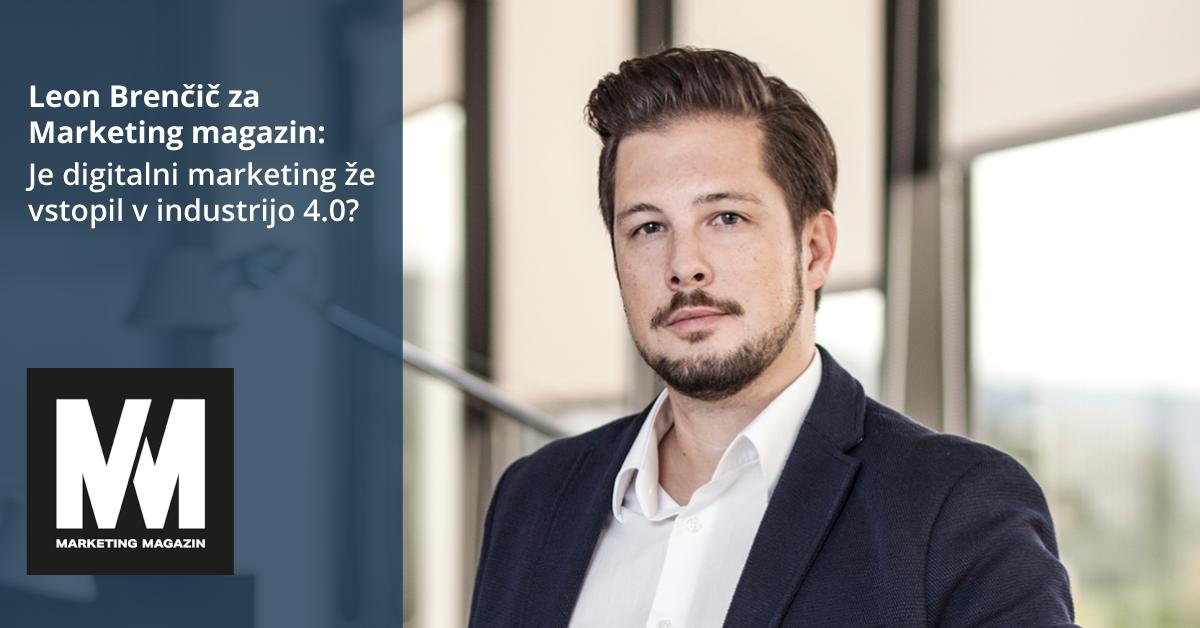 Leon Brenčič za Marketing magazin: Je digitalni marketing že vstopil v industrijo 4.0? - iPROM - Novice