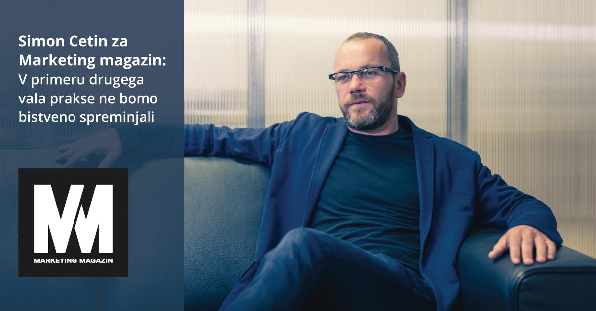 Simon Cetin za Marketing magazin: V primeru drugega vala prakse ne bomo bistveno spreminjali - iPROM Novice