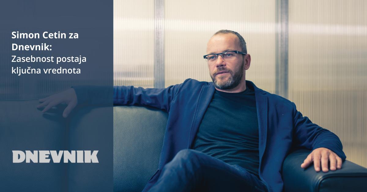 Simon za Dnevnik: Zasebnost postaja ključna vrednota - iPROM - Novice