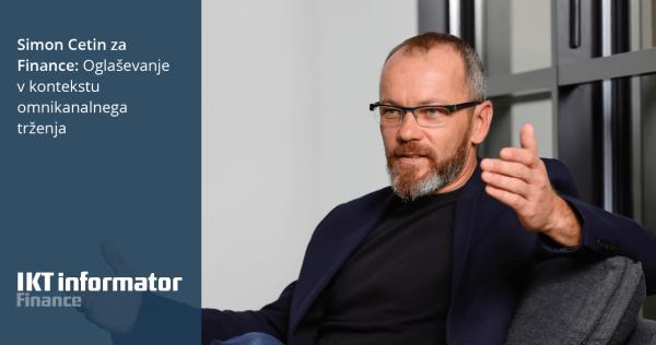 Simon Cetin za Finance: Oglaševanje v kontekstu omnikanalnega trženja - iPROM - Novice