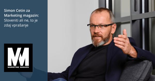 Simon Cetin za Marketing magazin: Sloveniti ali ne to je zdaj vprašanje - iPROM - Novice